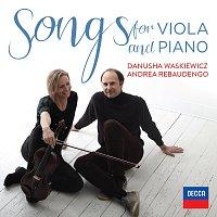 Danusha Waskiewicz, Andrea Rebaudengo – Songs For Viola And Piano