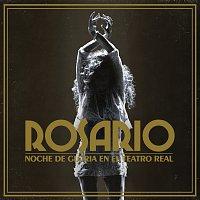 Rosario – Noche De Gloria En El Teatro Real [En Directo En El Teatro Real / 2017]
