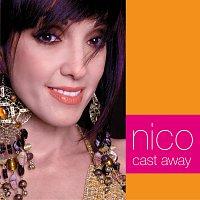 Nico – Cast Away