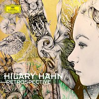 Hilary Hahn – Retrospective