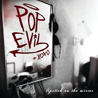 Pop Evil – Lipstick On The Mirror