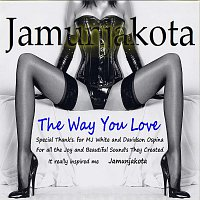 Jamunjakota – Recognise Your Self - The Way You Love