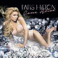 Paris Hilton – Come Alive