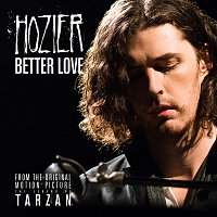 """Hozier – Better Love [From """"The Legend Of Tarzan"""" Original Motion Picture Soundtrack / Single Version]"""