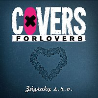 Covers for Lovers – Zázraky s.r.o.