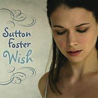 Sutton Foster – Wish