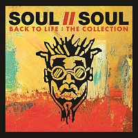 Soul II Soul – Back To Life: The Collection