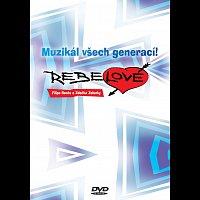 Rebelové - Muzikál všech generací!