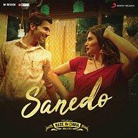 """Sachin-Jigar – Sanedo (From """"Made in China"""")"""