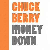 Chuck Berry – Money Down