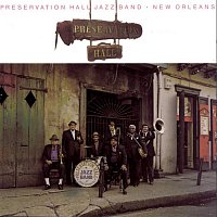 Preservation Hall Jazz Band, Traditional – New Orleans - Vol. I