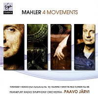 Paavo Jarvi, Frankfurt Radio Symphony Orchestra – Mahler: 4 Movements
