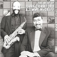 Hank Crawford, Jimmy McGriff – The Best Of Hank Crawford & Jimmy McGriff