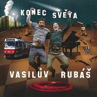 Vasilův Rubáš – Konec světa