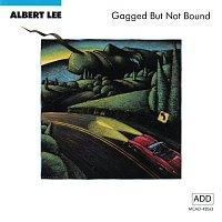 Albert Lee – Gagged But Not Bound