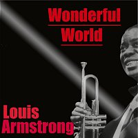 Louis Armstrong – Wonderful World