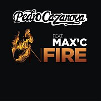 Pedro Cazanova – On Fire