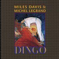 Miles Davis & Michel Legrand – Dingo - Selections From The Motion Picture Soundtrack