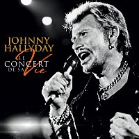Johnny Hallyday – Le concert de sa vie