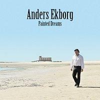 Anders Ekborg – Painted Dreams