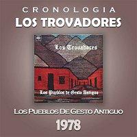 Los Trovadores – Los Trovadores Cronología - Los Pueblos de Gesto Antiguo (1978)