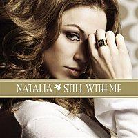 Natalia – Still With Me