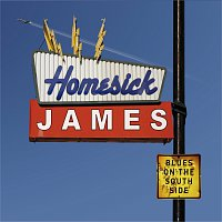 Homesick James – Blues On The South Side [International Version]