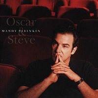 Mandy Patinkin – Oscar & Steve