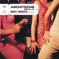 Architechs – Body Groove