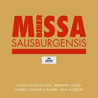 Musica Antiqua Koln, Reinhard Goebel, Gabrieli Players, Paul McCreesh – Biber: Missa Salisburgensis