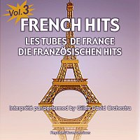 Gilles David Orchestra – French Hits - Les Tubes de France - Die franzosischen Hits - Vol. 3