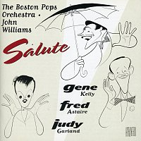 The Boston Pops Orchestra – Boston Pops Salutes Astaire, Kelly, Garland