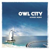 Owl City – Ocean Eyes