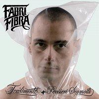 Fabri Fibra – Tradimento Platinum Edition