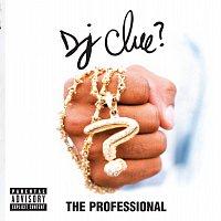 DJ Clue – The Professional