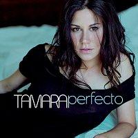 Tamara – Perfecto