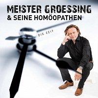 Meister Groessing & seine Homöopathen – Die Zeit