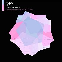 Music Lab Collective – Love Really Hurts Without You (arr. piano)