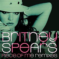 Britney Spears – Piece of Me Remixes