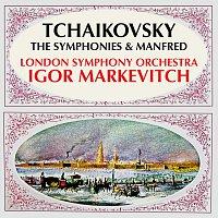London Symphony Orchestra, Igor Markevitch – Tchaikovsky: The Symphonies & Manfred