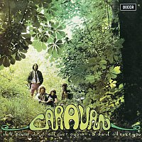 Caravan – If I Could Do It All Over Again