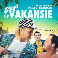 Jack Parow, Loki Rothman – Altyd Op Vakansie