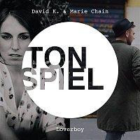 David K, Marie Chain – Loverboy