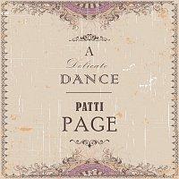 Patti Page – A Delicate Dance