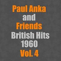 Paul Anka, Friends – British Hits 1960 Vol. 4