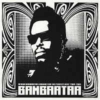 Afrika Bambaataa, The Soul Sonic Force, The Soulsonic Force – Looking For The Perfect Beat 1980 -1985
