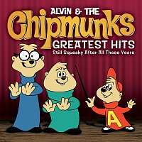 Alvin And The Chipmunks – Greatest Hits: Still Squeaky After All These Years