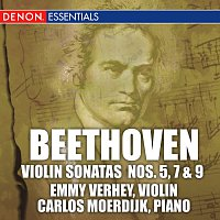 Carlos Moerdijk, Emmy Verhey – Beethoven: Sonatas for Piano and Violin Nos. 5, 7 & 9