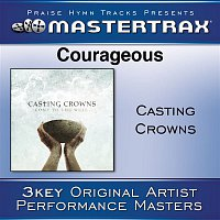 Casting Crowns – Courageous [Performance Tracks]
