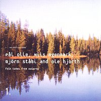 Bjorn Stabi, Ole Hjort, Nils Agenmark, Pal Olle – Folk Tunes From Dalarna
